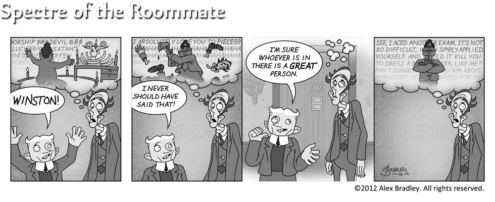 Spectre of the Roommate