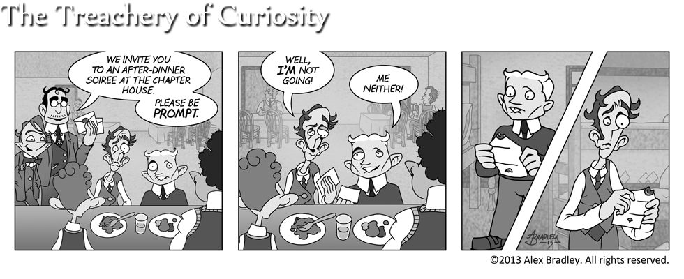 The Treachery of Curiosity