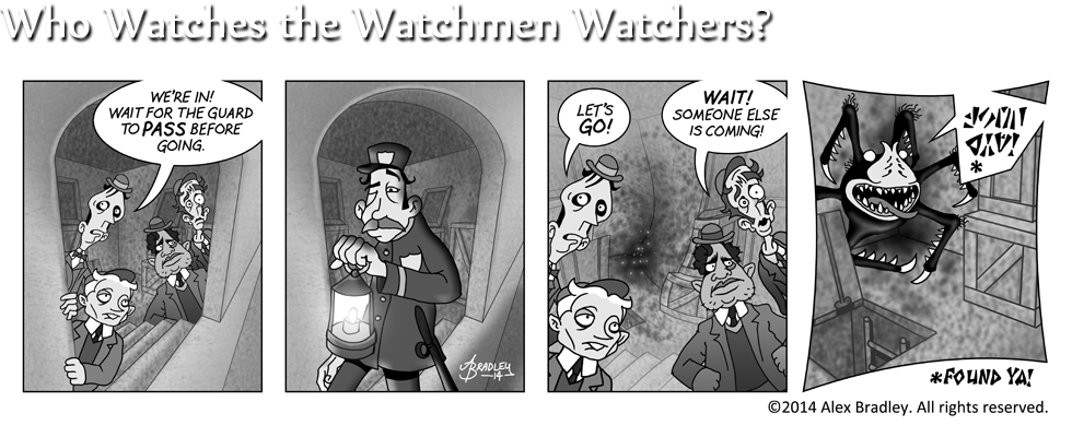 Who Watches the Watchmen Watchers?