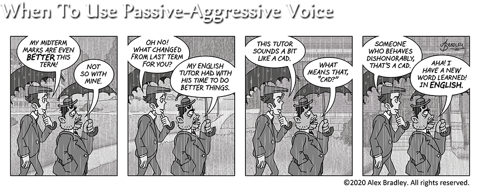 When To Use Passive-Aggressive Voice
